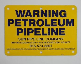 Sun Petroleum Pipeline Sign