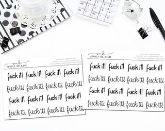 Fu*k It! Stickers