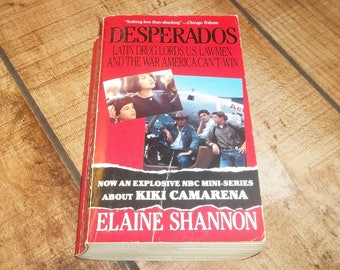 Desperados -Mexican Drug Cartel, Paperback Book, True Crime Book, 1989, Pablo Escobar, Medellin, Cali Cartel, Cocaine Cowboys, Killing Pablo