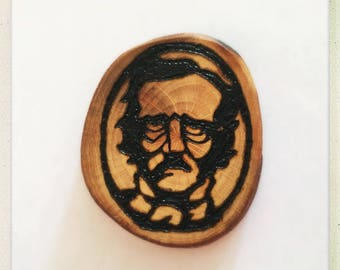 Made to order wood burned Edgar Allan Poe button