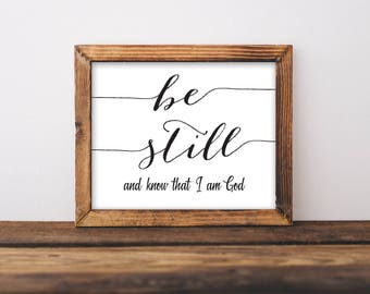 Be Still And Know That I Am God, Be Still And Know, Be Still Printable, Christian Wall Art, Scripture Wall Art, Scripture Print, Christian