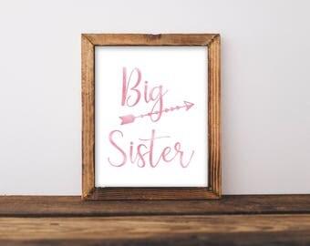 Big Sister Print or Printable, Sister Print, Sister Sign, Big Sister Sign,Kids Wall Art,Pink Kids Wall Art, Sister Wall Art,Sibling Wall Art