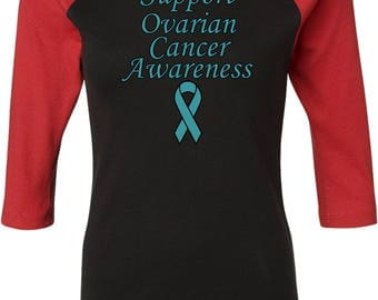 Ladies Support Ovarian Cancer Awareness Raglan Tee T-Shirt SOCA-B2000