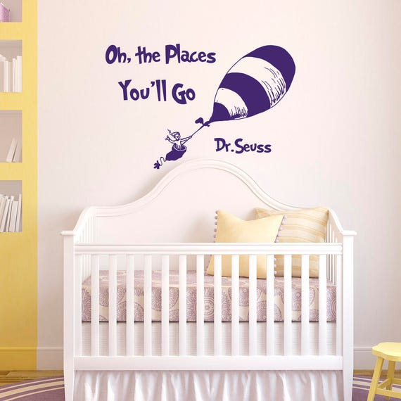 wall decal quotes oh the places you 39 ll go by dr seuss dr. Black Bedroom Furniture Sets. Home Design Ideas