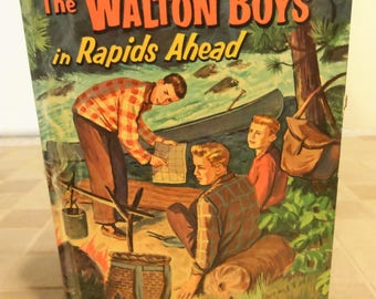 1958 The Walton Boys in Rapids Ahead Whitman Publishing Co.