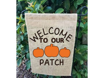 Fall Garden Flag| Welcome to our Patch| Welcome| Fall in Love Garden Flag| Garden Flag| Happy Fall Y'all Garden Flag| NEXT DAY SHIPPING!