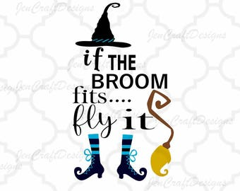 If The Broom Fits Fly It Cut File Halloween Svg, Halloween Sign Svg, Saying, EPS, Studio, DXF, SVG Cricut, Silhouette, Cuttable, Printable