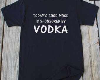 Vodka T-Shirt Funny Vodka Shirt Funny T Shirts Alcohol Shirt Drinking Party Shirt Gifts For Him Fiance Gift Shirt Funny Christmas Gift Shirt
