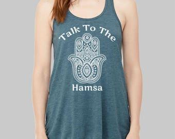 Hamsa - Yoga Tank,  Talk to The Hamsa Tank Top, Hamsa Hand, Graphic Tank, Tank Tops, Yoga Tank Top, Yoga Tanks, Flowy Tank Top