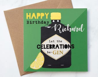 Gin Birthday Card, Let the Celebrations be-GIN, Birthday Gin Card, Personalised Birthday Card, Green Card, Card for Gin Lover, Gin Card