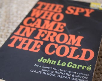 The Spy Who Came In from the Cold Quotes. John le Carre. A Vintage Book. 1965
