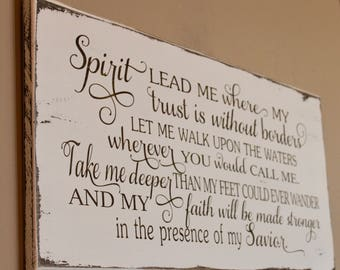 Exceptionnel Spirit Lead Me Where My Trust Is Without Borders, Engraved Wood Sign,  Farmhouse Sign