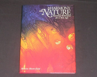 In Harmony With Nature by Maxine Masterfield, 1990, Signed First Edition, HB/DJ, Watercolor Painting Techniques, Vintage Art Book
