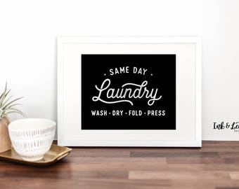 Same Day Laundry Sign - Laundry Room Decor - Printable Laundry Room Art - Laundry Room Art - Laundry Sign - Wash Dry Fold - Printable 8x10
