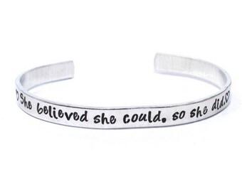 She Believed Bracelet, So she did Hand Stamped, best friend gift, for her, Aluminum bracelet, Aluminum Cuff Bracelet, Hand Stamped Jewelry