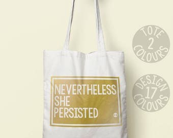 Nevertheless She Persisted, tote bag, shoulder bag, tote, xmas gift, gift for her, gift ideas, gift, gift for women, activist gift, feminist