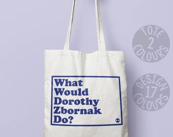 Dorothy Zbornak, Golden Girls reusable bag, canvas tote bag, eco bag, personalized gift for woman, retro present for best friend, Bea Arthur