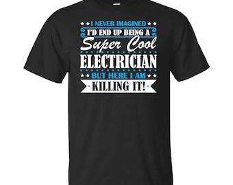 Electrician, Electrician Gifts, Electrician Shirt, Super Cool Electrician, Gifts For Electrician, Electrician Tshirt