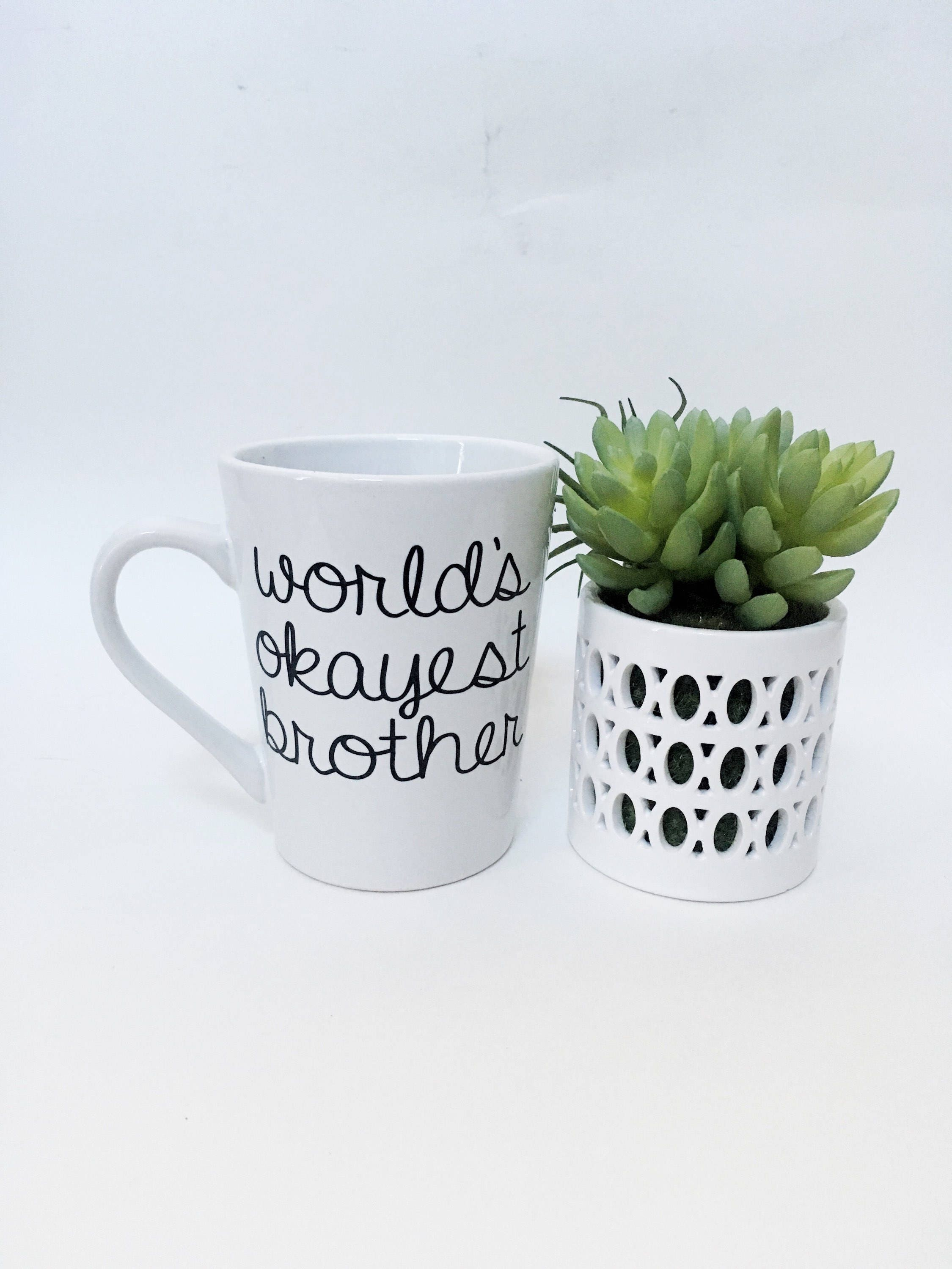Worlds Okayest Brother Mug, Funny Brother Birthday Gift, Birthday ...