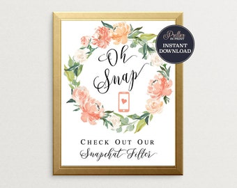 Snapchat Filter Sign-PRINTABLE, Oh Snap, Wedding Reception Sign, Printable Sign, Snapchat Geofilter Sign, Wedding Snapchat Sign