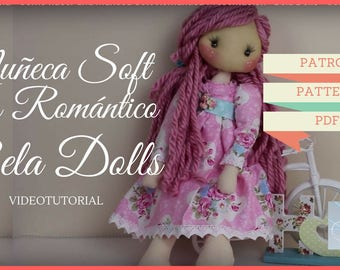 Patrón Muñeca Soft estilo Romántico- Pattern Romantic Soft Doll