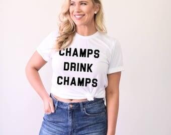 Champs Drink Champs, Bachelorette Party Shirts, Bridal Party Shirts, Bridesmaid Shirts, Wedding Party Shirts, Bachelorette Tanks, Champagne