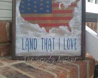 Land that I Love Patriotic Sign