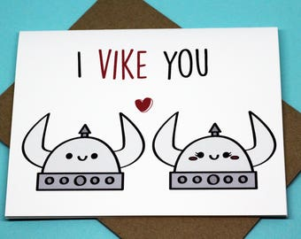 I Vike You Punny Valentine's Day Love Romance Cute Friendship Vikings Greeting Card