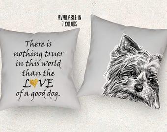 Yorkshire Terrier dog pillow. Yorkshire terrier dog cushion. Yorkie pillow. DogThrow pillow. Dog lover gift. Dog pillow. Dog cushion quote.