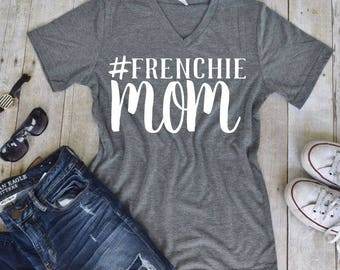 French Bulldog Mom Statement UNISEX Tee - Custom Pet Tee Shirt - Dog Quote Tee- Pet Lover Tee (VT-1007) - Frenchie - #DogMom - Dapper Paw