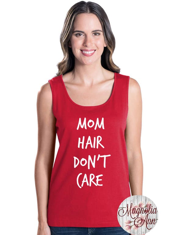 Mom Hair Don't Care, Momlife, Mom, Women's Premium Jersey Tank Top in Sizes Small-4X, Plus Sizes, Curvy, Lots of Colors