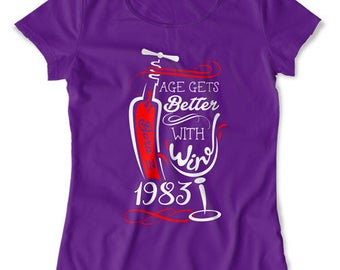 Personalized Birthday Gift Ideas For Women 35th Birthday T Shirt Custom Year Bday Age Gets Better With Wine Born In 1983 Ladies Tee DAT-1330