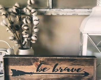 Be Brave Shelf Sitter
