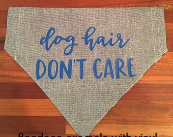 Reversible dog bandan- one side is #5 gray, you pick fabric on other side (vinyl not included)