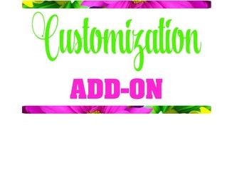 Customization ADD ON