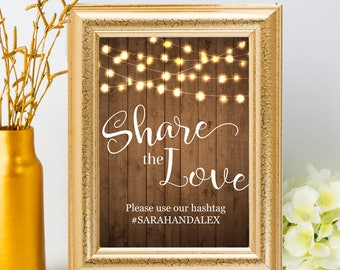 "Printable Rustic Party Lights Share the Love Social Media Wedding Geofilter Sign - 2 Sizes: 8""x10"" and 5""x7"", Editable PDF, Instant Download"