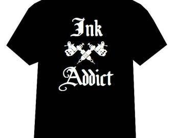 Ink Addict tshirt, Tattoo tshirt, Tattooed tshirt, Tattoo Gun shirt, Tattoo Addict shirt, Ink Addict, Tattoo Clothing, Tattooed, Tattoo