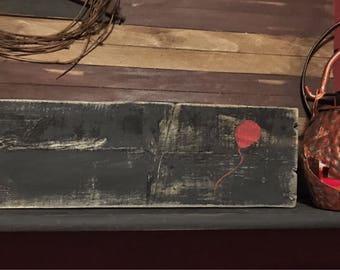Stephen King IT / Red Balloon / Halloween Signs / Halloween Sign / Halloween Home Decor / Halloween Decorations / Custom Wood Signs