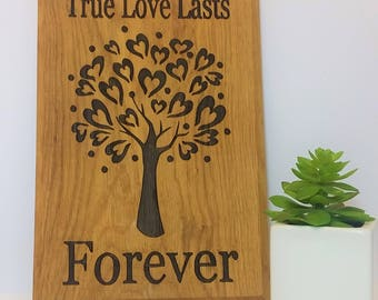 oak sign - oak plaque - personalised - true love - rustic wall art - room decor  - christmas present - house warming - best friend