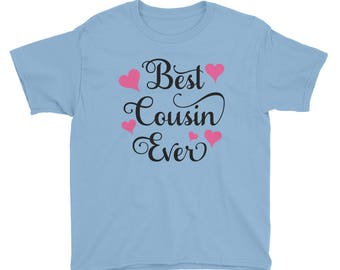 Best Cousin Ever Shirt - Gift for Cousin - Cousin Shirt - Cousin Gift - Cousin - Cousin To Be Shirt - Baby Shower Gift - Big Cousin Gift