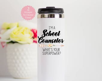 School Counselor Travel Mug, School Counselor Gift, School Counselor Stainless Steel Tumbler, Gift for School Counselor, Guidance Counselor