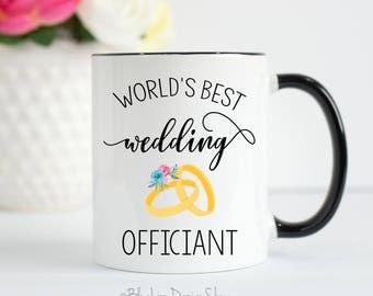 Wedding Officiant Mug, Wedding Officiant Gift, World's Best Wedding Officiant, Officiant Mug, Thank You Officiant Gift, Wedding Souvenir Mug