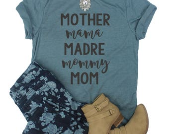 Mommy Shirt / Mother Shirt / Madre Shirt / Mama Shirt / Mothers Day Shirt / Mother Mama Madre Mommy Mom Shirt / Womens Mom T-Shirt