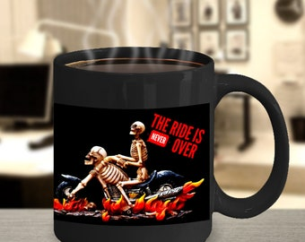 Biker Mug Gift! Ride is Never Over Skeletons! Born to Ride, Forced To Work! Motorcycle Rider's Motto! Funny Saying on 15 oz Cup