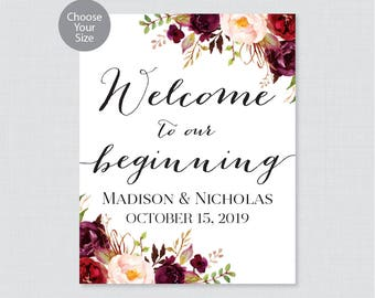 Printable Welcome to Our Beginning Sign - Marsala Floral Wedding Welcome Sign - Rustic Flowers Personalized Wedding to Our Beginning 0004