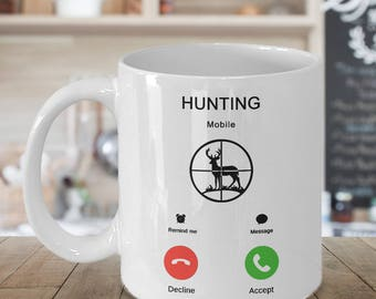 Hunting mug, gift for hunters, hunters coffee mug, Hunting calling