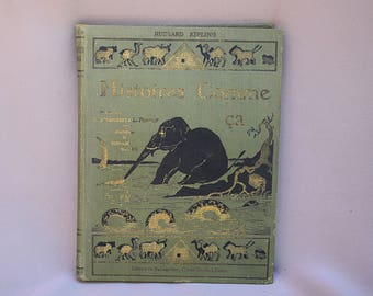 Rudyard Kipling Book - French Antique 1931 Just So Stories Histoires Comme ça Green Cover Book - Children literature - French Study