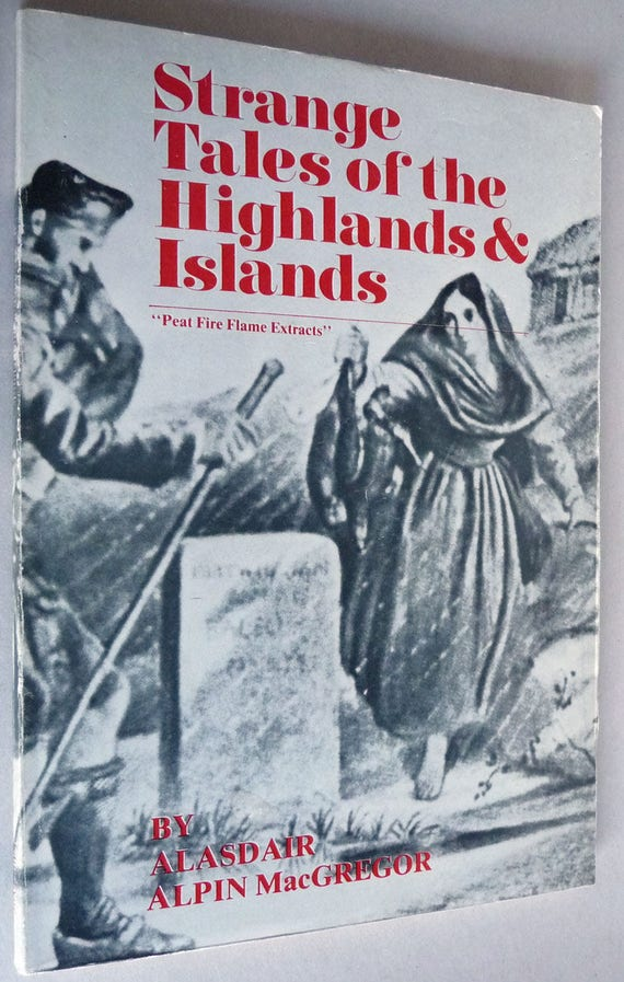 Strange Tales of the Highlands & Islands 1983 by Alasdair Alpin MacGregor - Scotland