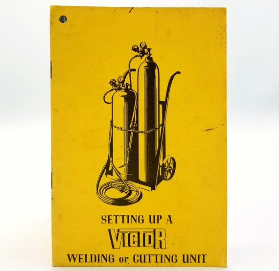 Setting Up a Victor Welding or Cutting Unit Instruction Manual - 1950 - Vintage Equipment