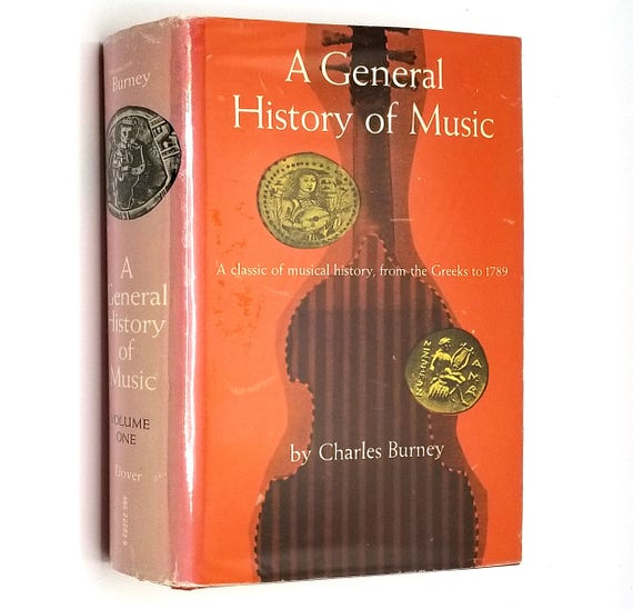 General History of Music from Earliest Times to Present Day (1789) Volume the First by Charles Burney 1957 Hardcover HC w/ Dust Jacket DJ